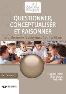 Questionner, conceptualiser et raisonner